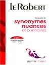 Dictionnaire Des Synonymes Nuances ET Contraires