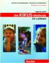 Die Kikus- Methode (Ein Leitfaden)