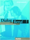 Dialog Beruf 1 (Arbeitsbuch)