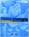Dialog Beruf 2 (Arbeitsbuch)