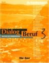 Dialog Beruf 3 (Arbeitsbuch)