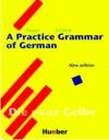 A Practice Grammar of German