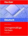 Unregelmaribe Verben (A1 BIS B1)