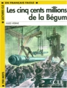 Les Cinq Cents Millions De La Begum (J. Verne)