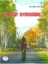 Le Desir Irresistible