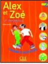 Alex Et Zoe 2 (Et Compagnie) Cahier D'Activites
