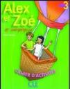 Alex Et Zoe 3 (Et Compagnie) Cahier D'Activites