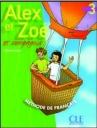 Alex Et Zoe 3 (Et Compagnie) Methode De Francais