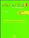 Alex Et Zoe 3 (Et Compagnie) Guide Pedagogique