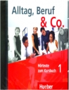 Alltag, Beruf & Co (Hortexte Zum Kursbuch 1)