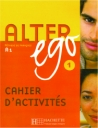 Alter Ego 1-A1 (Cahier D'Activites)