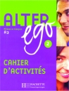 Alter Ego 2-A2 (Cahier D'Activites)