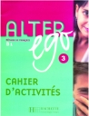 Alter Ego 3-B1 (Cahier D'Activites)