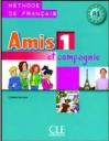 Amis 1 (Et Compagnie) Methode De Francais