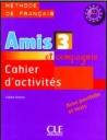 Amis 3 (Et Compagnie) Cahier D'Activites