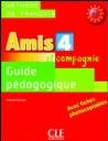 Amis 4 (Et Compagnie) Guide Pedagogique