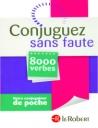 Conjuguez Sans Faute (8000 Verbes)