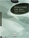 Dites-Moi Un Peu B1-B2 (Guide Pedagogique)