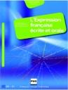 L'Expression Francaise Ecrite Et Orale B2-C1