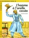 L'Homme A L'oreille Cassee(E. About)