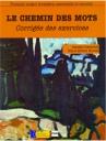 Le Chemin Des Mots C1-C2 (Corriges Des Exercices)