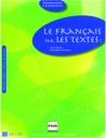 Le Francais Par Les Textes 1 A2-B1