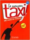 Le Nouveau Taxi 1-A1 (Methode De Francais)