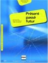 Present Passe Futur A1