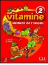 Vitamine 2 (Methode De Francais)