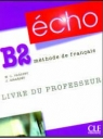 Echo B2 (Methode De Francais)